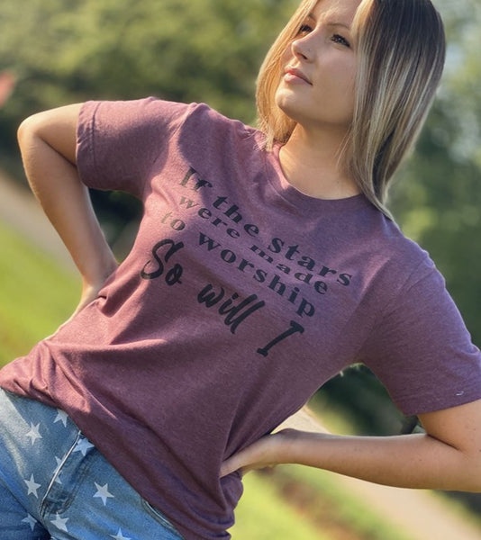 If The Stars Were Made To Worship Tee - Heather Raspberry  Southern Grace Creations