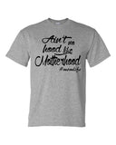 AIN'T NO HOOD LIKE MOTHERHOOD - Southern Grace Creations