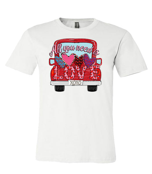 All You Need is Love Truck - White Tee Valentines  Southern Grace Creations