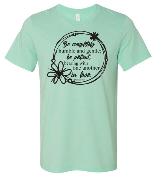 Be Completely Humble & Gentle - Mint Short Sleeve Tee