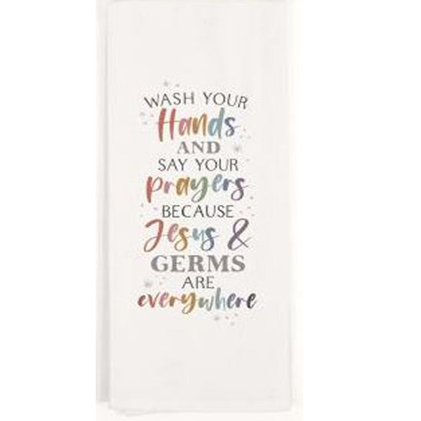 TEA TOWEL - Wash Your Hands And Say Your Prayers