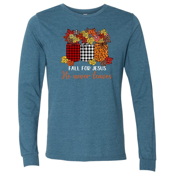Fall For Jesus He Never Leaves - Deep Teal Tee
