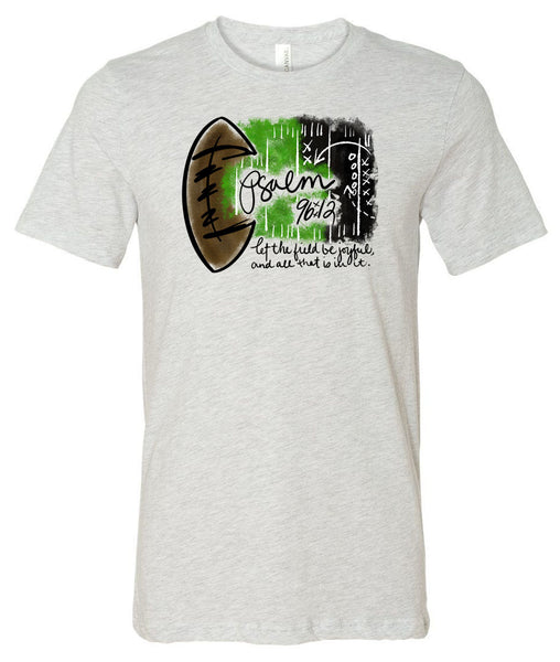 Football - Psalm 96:12 - Ash Short/Long Sleeve Tee
