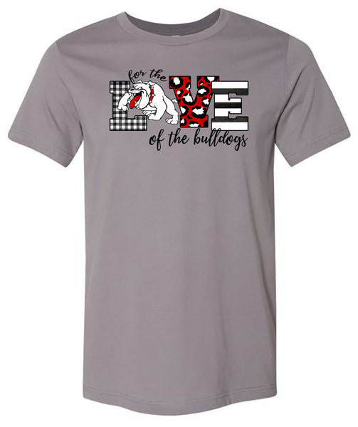 For the Love of the Bulldogs - Storm Short/Long Sleeve Tee