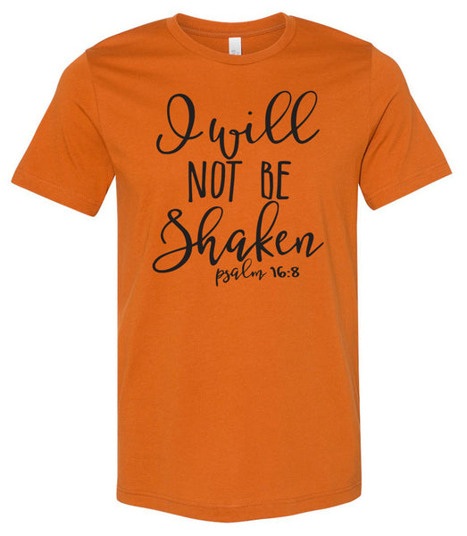 I Will Not Be Shaken - Autumn Southern Grace Creations