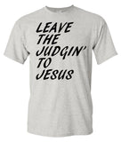 Leave The Judgin To Jesus