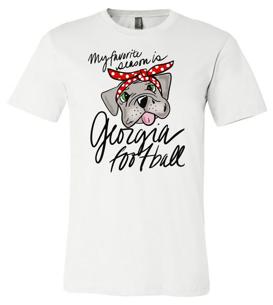 My Favorite Season is Georgia Football - White Tee