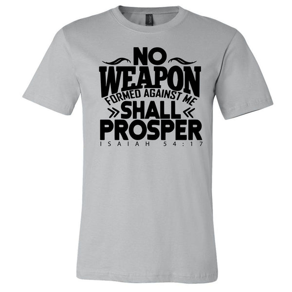 No Weapon Formed Against Me Shall Prosper - Silver Short Sleeve Tee