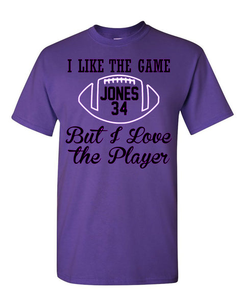 I LIKE THE GAME BUT I LOVE THE PLAYER - FOOTBALL - Southern Grace Creations