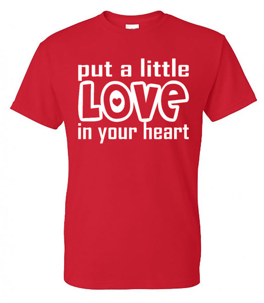 PUT A LITTLE LOVE IN YOUR HEART - RED SHORT SLEEVE TEE - Southern Grace Creations valentines