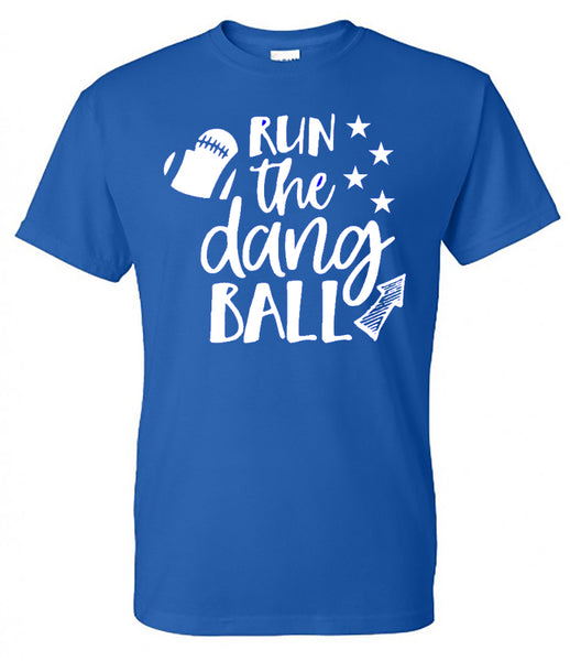 Run The Dang Ball (Football)