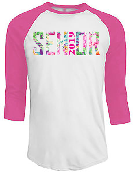 Senior 2019 - Pineapple Floral - Pink/White Raglan