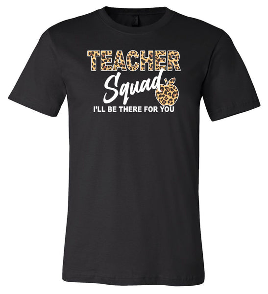 "Teacher Squad ""I'll Be There For You"" - Black  Southern Grace Creations"