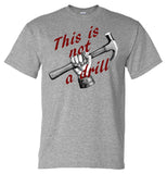 This is Not a Drill - Sport Grey Short Sleeve Tee