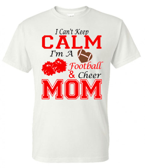 4f6341846bb9 I CAN'T KEEP CALM I'M A FOOTBALL AND CHEER MOM | Southern Grace ...