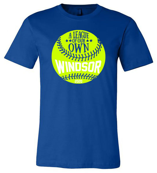 Windsor - Softball - A League of Our Own - Royal (Tee/Hoodie/Sweatshirt)