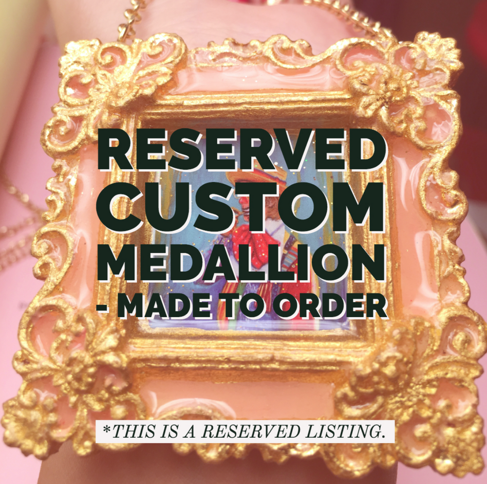 """A Lover's Lament"" MEDALLION -Custom RESERVED"