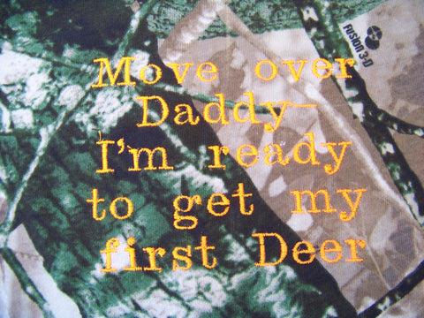 move over daddy I'm ready to get my first deer camo tshirt boys camouflage tee