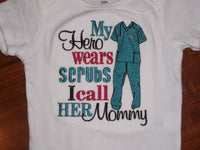 My Hero wears scrubs shirt mommy daddy nana papa personalized scrub t-shirt
