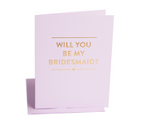 Be My Bridesmaid?