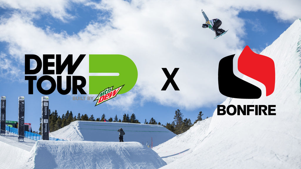 BONFIRE X DEW TOUR