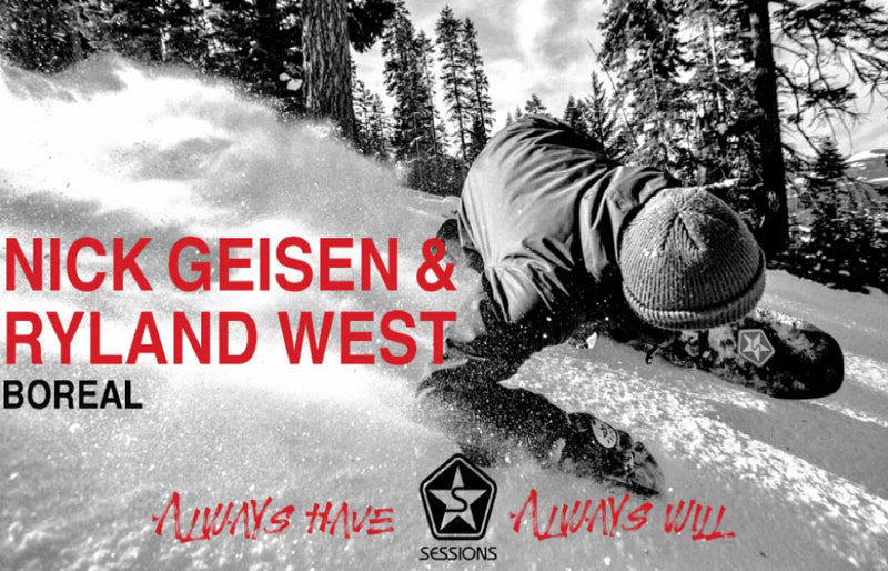 Sessions: Always Have Always Will – Nick Geisen & Ryland West Full Part