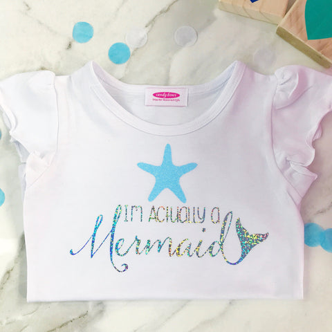 'I'm Actually a Mermaid' - Short Sleeve White T Shirt