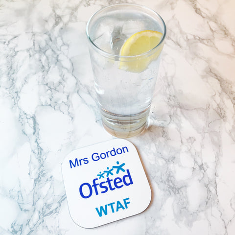 Personalised Home Schooling 'Ofsted' Drinks Coaster - Perfect Lockdown Gift