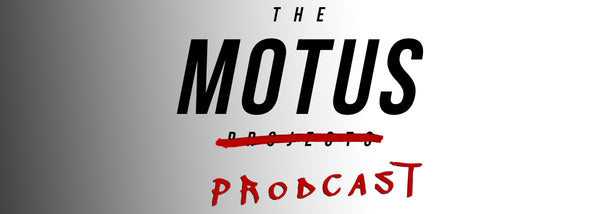 The Motus Prodcast