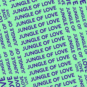 Jungle of Love - Lyric Poster