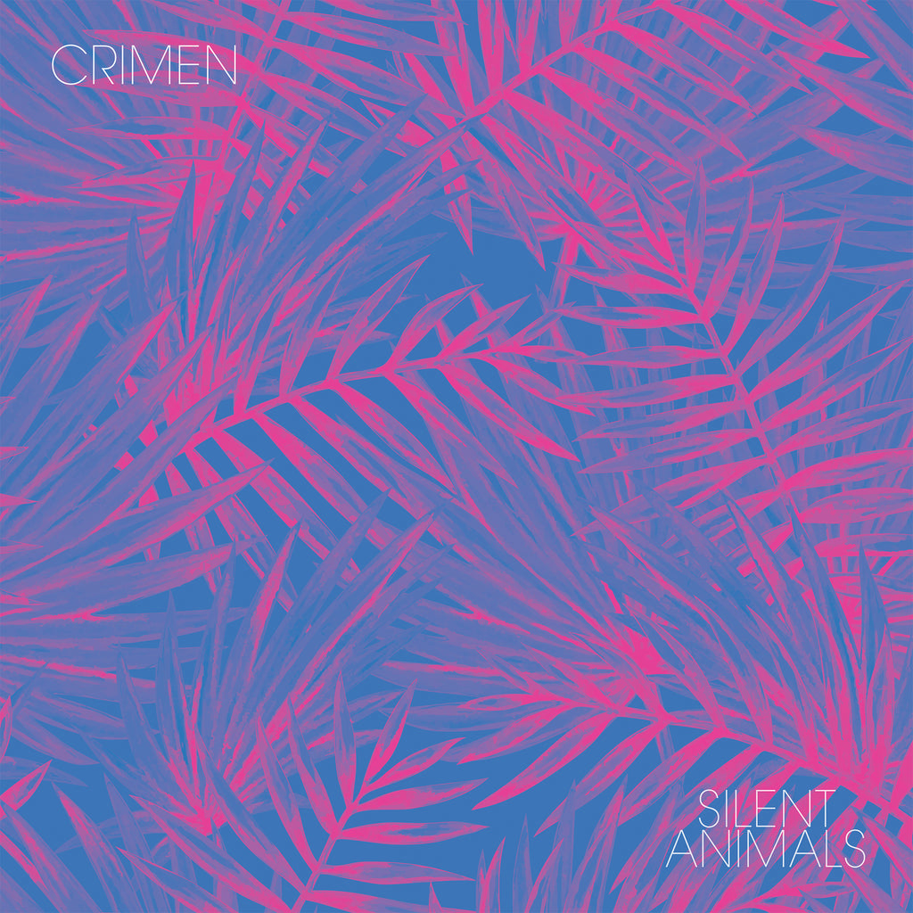 Crimen - Silent Animals,Vinyl,Fuzz Club - Fuzz Club