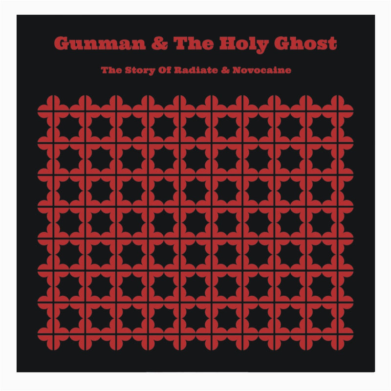 Gunman & The Holy Ghost -The Story of Radiate and Novocaine CD,CD,8mm - Fuzz Club