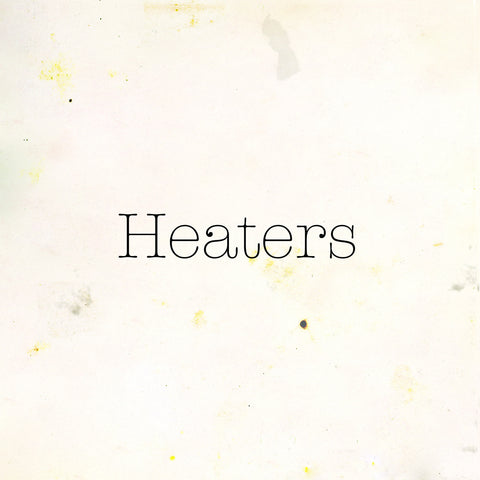 Heaters - Fuzz Club Session,Vinyl,Fuzz Club - Fuzz Club