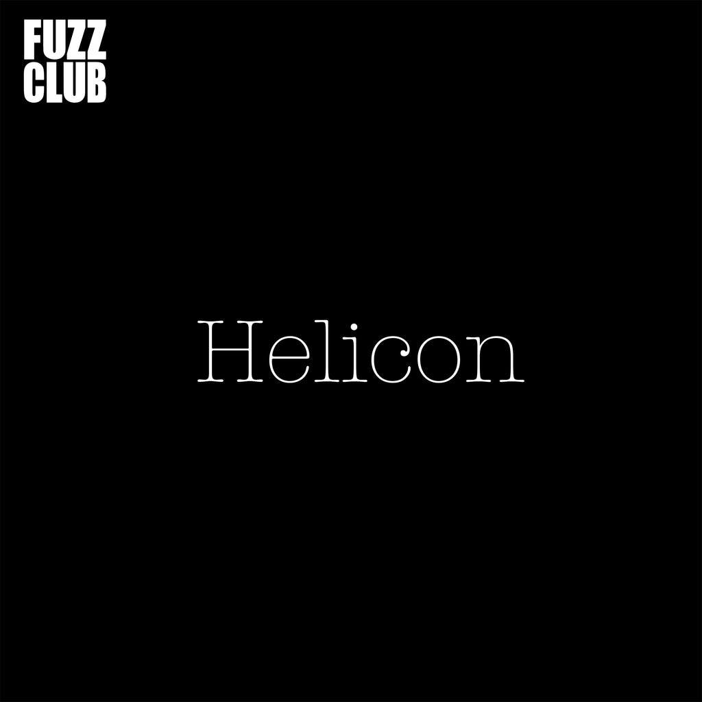 Helicon - Fuzz Club Session