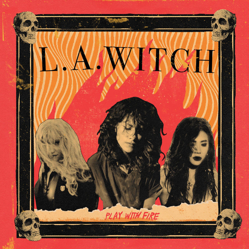 L.A. Witch - Play With Fire (red vinyl)