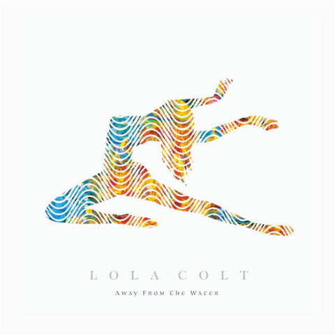 Lola Colt - Away From The Water,Vinyl,Fuzz Club - Fuzz Club