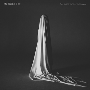 Pre-Order: Medicine Boy - Take Me With You When You Disappear,Vinyl,Permanent Record - Fuzz Club