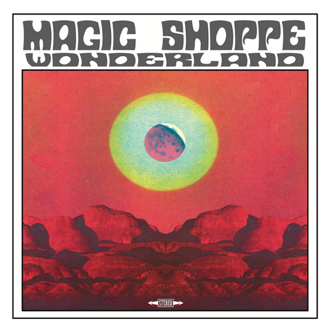 Magic Shoppe - Wonderland,Vinyl,Little Cloud Records - Fuzz Club