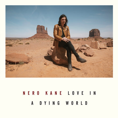 Pre-Order: Nero Kane - Love In A Dying World,Vinyl,American Primitive - Fuzz Club