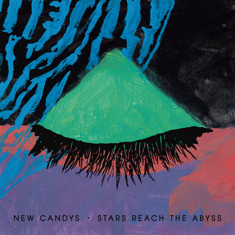 Pre-Order: New Candys - Stars Reach The Abyss,Vinyl,Fuzz Club - Fuzz Club