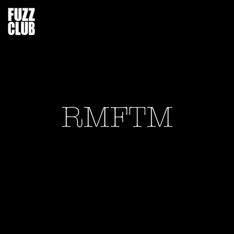 RMFTM - Fuzz Club Session,Vinyl,Fuzz Club - Fuzz Club