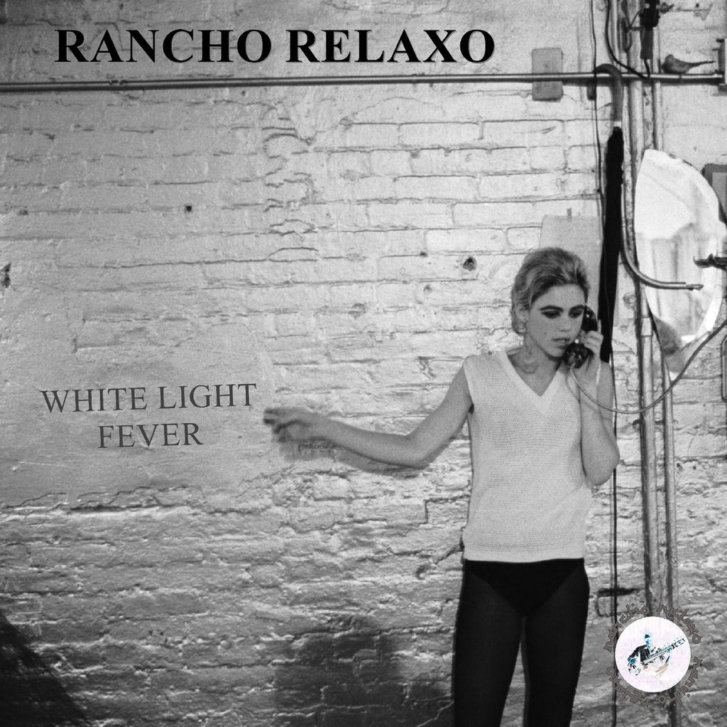 Rancho Relaxo - White Light Fever,Vinyl,Wrong Way Records - Fuzz Club
