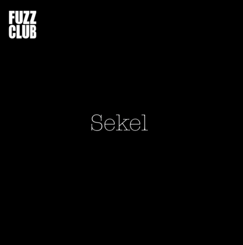 Sekel - Fuzz Club Session,Vinyl,Fuzz Club - Fuzz Club