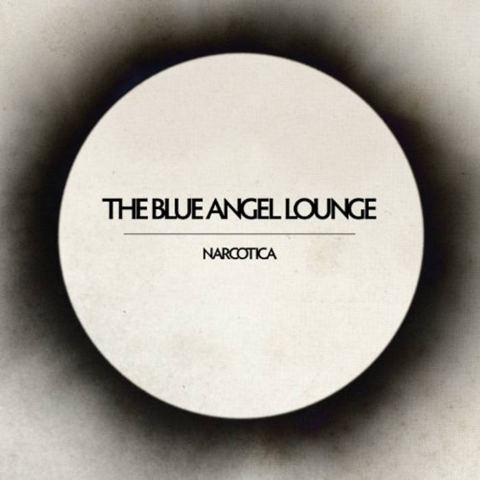 The Blue Angel Lounge - Narcotica,Vinyl,8mm/a Recording - Fuzz Club