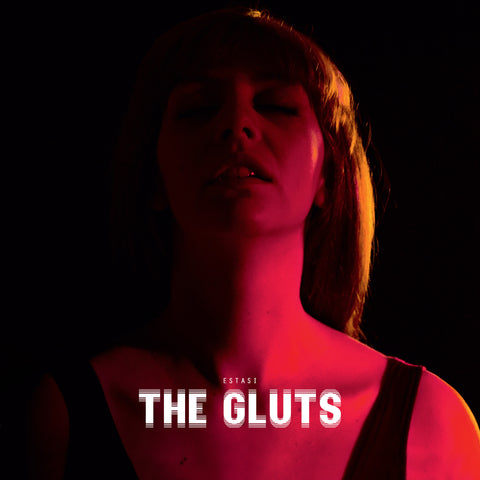 The Gluts - Estasi,Vinyl,Fuzz Club - Fuzz Club