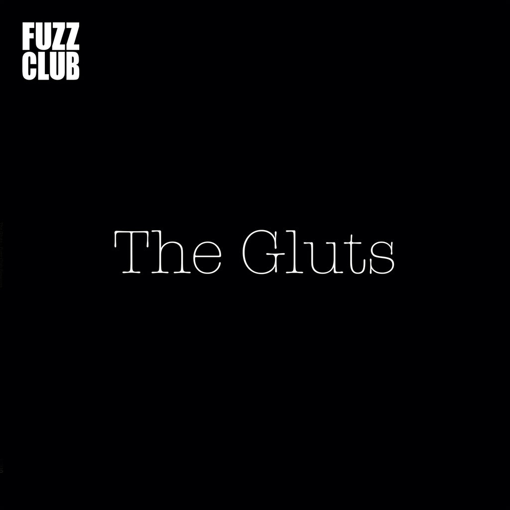 The Gluts - Fuzz Club Session,Vinyl,Fuzz Club - Fuzz Club