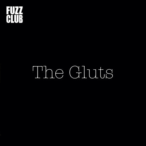 Pre-Order: The Gluts - Fuzz Club Session,Vinyl,Fuzz Club - Fuzz Club