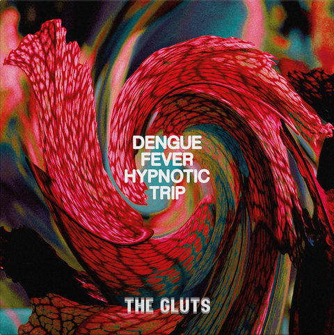 Pre-Order: The Gluts - Dengue Fever Hypnotic Trip,Vinyl,Fuzz Club - Fuzz Club