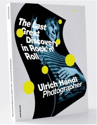 The Last Great Discovery in Rock 'n' Roll – Ulrich  Handl Photograper,Books,DTS Downtownsound Records - Fuzz Club