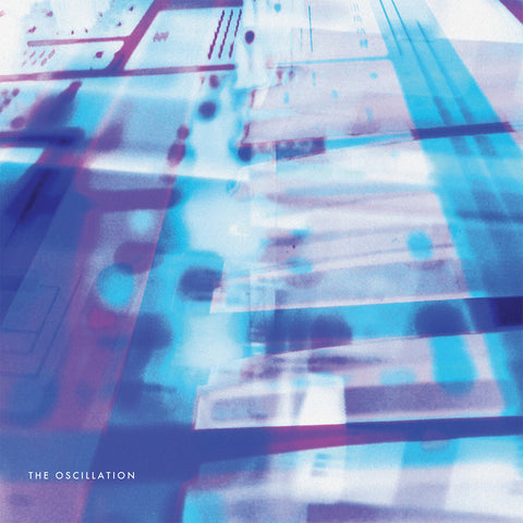 The Oscillation - U.E.F,Vinyl,Fuzz Club - Fuzz Club